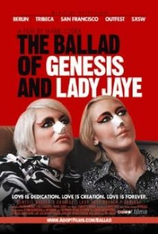 The Ballad of Genesis and Lady Jaye online streaming