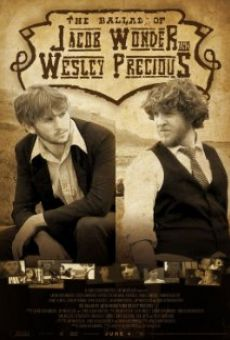 The Ballad of Jacob Wonder and Wesley Precious en ligne gratuit