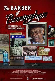 The Barber of Birmingham: Foot Soldier of the Civil Rights Movement on-line gratuito