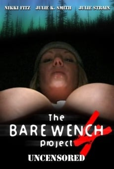 The Bare Wench Project 4: Uncensored on-line gratuito