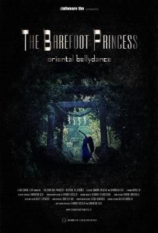 Ver película The Barefoot Princess: Oriental Bellydance