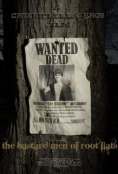 The Bastard Men of Root Flats on-line gratuito
