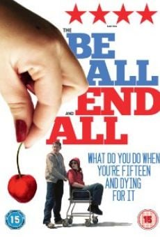 Película: The Be All and End All