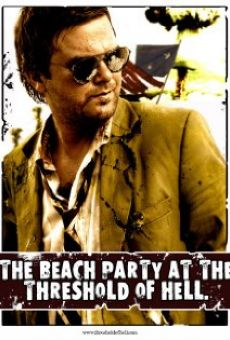 The Beach Party at the Threshold of Hell online streaming