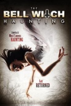 The Bell Witch Haunting on-line gratuito