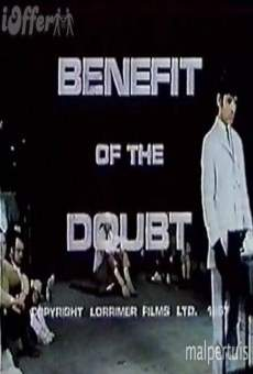 Película: The Benefit of the Doubt