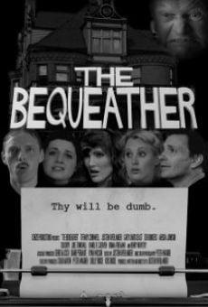 Watch The Bequeather online stream