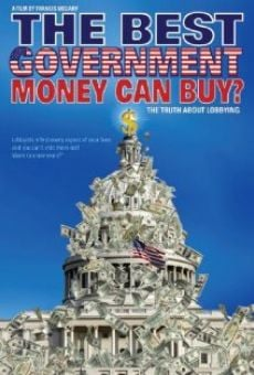 Película: The Best Government Money Can Buy?