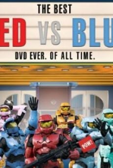 Watch The Best Red vs. Blue. Ever. Of All Time online stream
