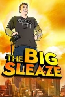 The Big Sleaze on-line gratuito