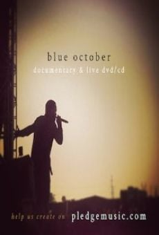 Película: The Blue October Documentary