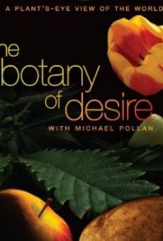 Watch The Botany of Desire online stream