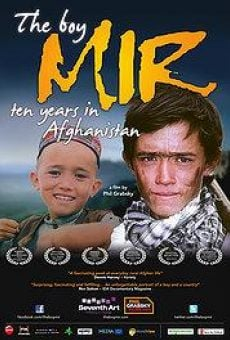 Película: The Boy Mir. Ten Years in Afghanistan