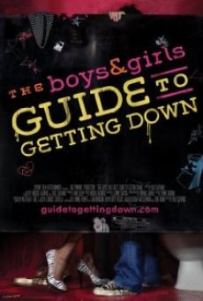 The Boys & Girls Guide to Getting Down on-line gratuito