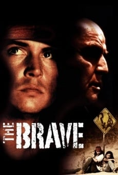 The Brave online gratis
