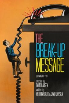The Break-Up Message on-line gratuito