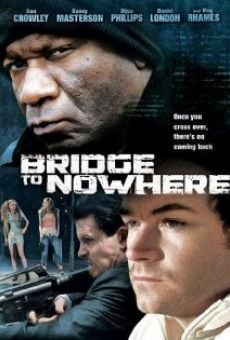 Película: The Bridge to Nowhere