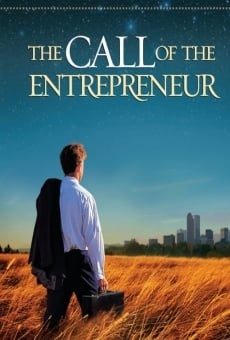 Película: The Call of the Entrepreneur