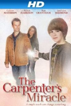 The Carpenter's Miracle online streaming