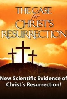 The Case for Christ's Resurrection on-line gratuito