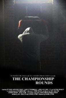 Película: The Championship Rounds