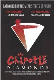 Película: The Chipotle Diamonds