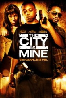 The City Is Mine on-line gratuito