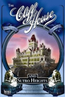 The Cliff House & Sutro Heights on-line gratuito