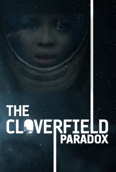 The Cloverfield Paradox on-line gratuito