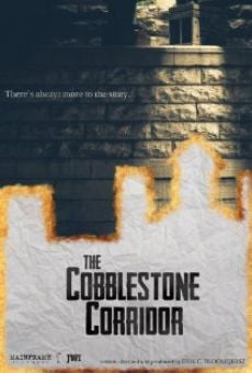 The Cobblestone Corridor on-line gratuito