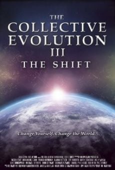 The Collective Evolution III: The Shift online