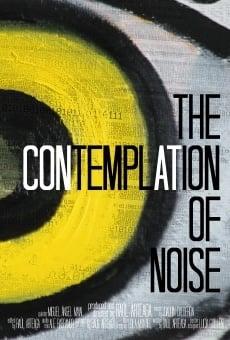 Ver película The Contemplation of Noise