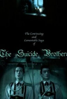 The Continuing and Lamentable Saga of the Suicide Brothers online free