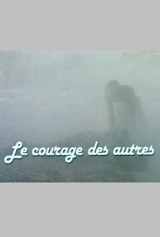 Ver película The Courage of Others