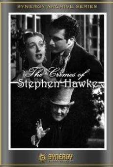 The Crimes of Stephen Hawke online streaming