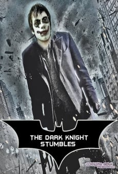 The Dark Knight Stumbles online