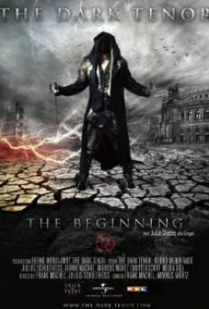 Película: The Dark Tenor: The Beginning