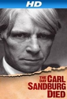 The Day Carl Sandburg Died on-line gratuito