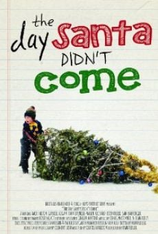 The Day Santa Didn't Come on-line gratuito
