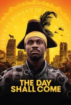 The Day Shall Come en ligne gratuit
