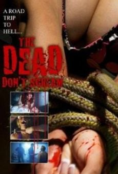 The Dead Don't Scream online kostenlos