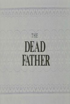 Ver película The Dead Father