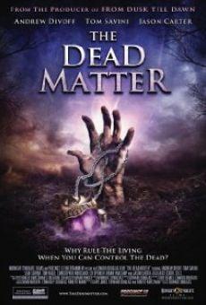 Película: The Dead Matter