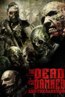 Película: The Dead the Damned and the Darkness
