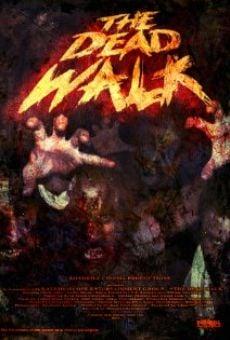Watch The Dead Walk online stream