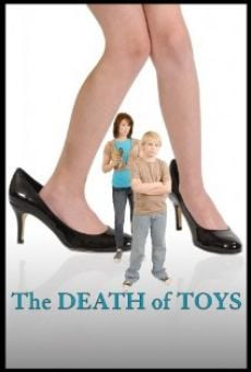 The Death of Toys online free