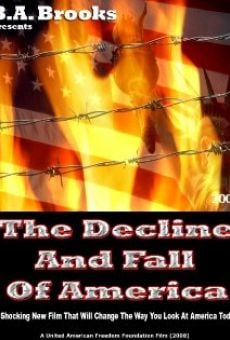 The Decline and Fall of America gratis