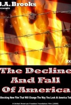 The Decline and Fall of America online free
