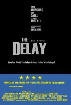 The Delay