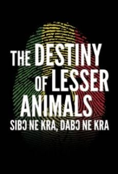 The Destiny of Lesser Animals gratis